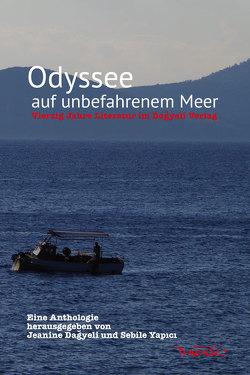 Odyssee auf unbefahrenem Meer von Dagyeli,  Jeanine, Yapıcı,  Sebile
