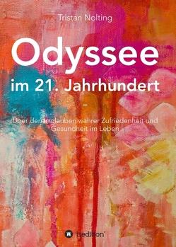 Odyssee im 21. Jahrhundert von Nolting,  Tristan