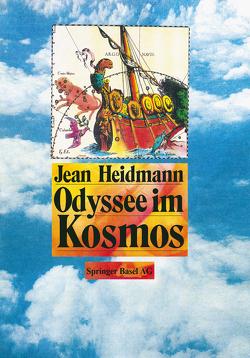 Odyssee im Kosmos von HEIDMANN