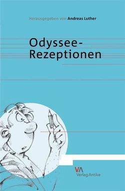 Odyssee-Rezeptionen von Luther,  Andreas