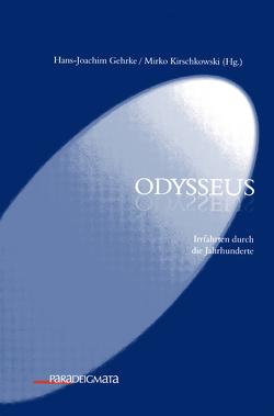 Odysseus von Gehrke,  Hans-Joachim, Kirschkowski,  Mirko