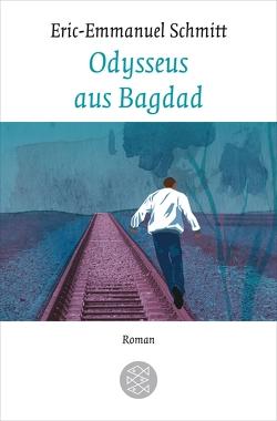 Odysseus aus Bagdad von Frucht,  Marlene, Schmitt,  Eric-Emmanuel