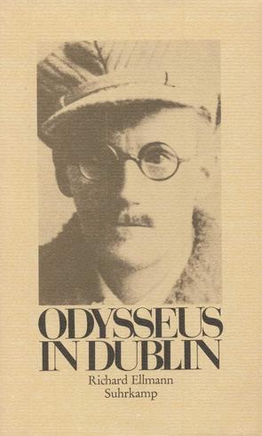 Odysseus in Dublin von Dörmann,  Claudia, Ellmann,  Richard