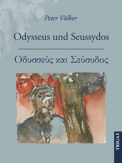 Odysseus und Seussydos von Völker,  Peter