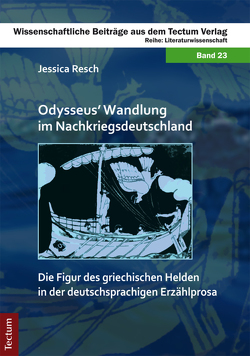 Odysseus' Wandlung im Nachkriegsdeutschland von Resch,  Jessica