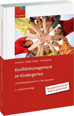 Ö Konfliktmanagement im Kindergarten von Armbrust,  Joachim, Kießler-Wisbar,  Siegbert, Schmalzried,  Wolfgang