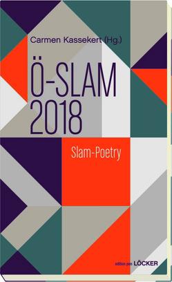 Ö-Slam 2018 von Kassekert,  Carmen