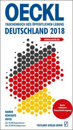 OECKL. Taschenbuch des Öffentlichen Lebens – Deutschland 2018 Buchausgabe von Kuss,  Brigitte, Oeckl,  Albert
