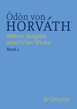 Ödön von Horváth: Wiener Ausgabe sämtlicher Werke / Kasimir und Karoline von Kastberger,  Klaus, Reimann,  Kerstin