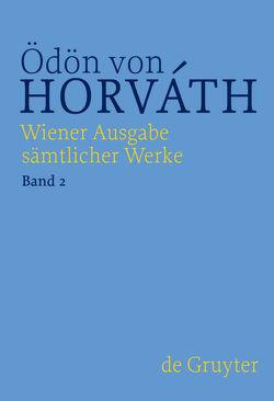 Ödön von Horváth: Wiener Ausgabe sämtlicher Werke / Sladek / Italienische Nacht von Horváth,  Ödön von, Streitler-Kastberger,  Nicole