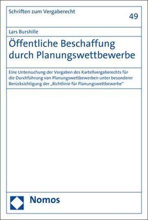 Öffentliche Beschaffung durch Planungswettbewerbe von Burshille,  Lars