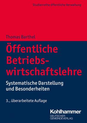 Öffentliche Betriebswirtschaftslehre von Barthel,  Thomas