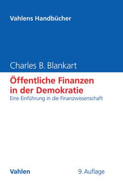 Öffentliche Finanzen in der Demokratie von Blankart,  Charles B