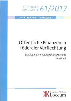 Öffentliche Finanzen in föderaler Verflechtung von Junkernheinrich,  Martin, Lange,  Joachim