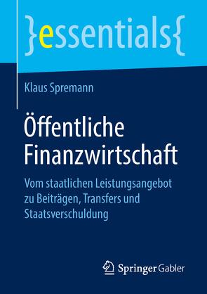 Öffentliche Finanzwirtschaft von Spremann,  Klaus