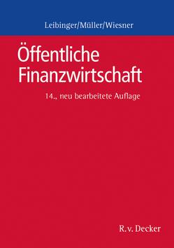 Öffentliche Finanzwirtschaft von Leibinger,  Bodo, Müller,  Reinhard, Wiesner,  Herbert