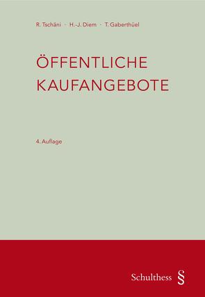 Öffentliche Kaufangebote (PrintPlu§) von Diem,  Hans-Jakob, Gaberthüel,  Tino, Tschäni,  Rudolf