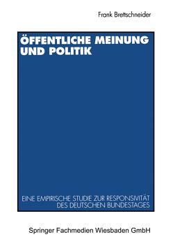 Öffentliche Meinung und Politik von Brettschneider,  Frank