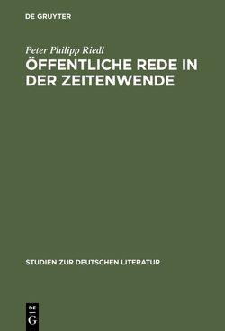 Öffentliche Rede in der Zeitenwende von Riedl,  Peter Philipp
