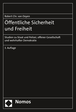 Öffentliche Sicherheit und Freiheit von van Ooyen,  Robert Chr.