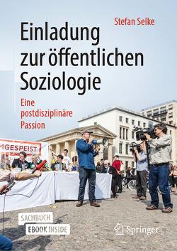 Öffentliche Soziologie von Selke,  Stefan