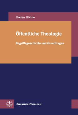 Öffentliche Theologie von Höhne,  Florian
