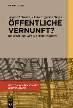 Öffentliche Vernunft? von Eggers,  Daniel, Hinsch,  Wilfried