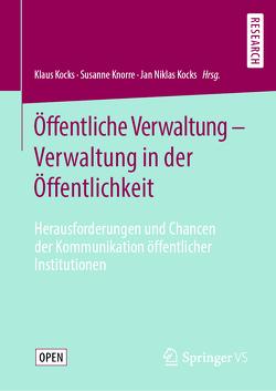 Öffentliche Verwaltung – Verwaltung in der Öffentlichkeit von Knorre,  Susanne, Kocks,  Jan Niklas, Kocks,  Klaus