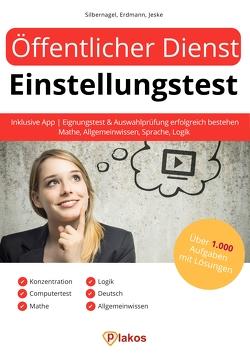 Öffentlicher Dienst Einstellungstest inklusive App von Erdmann,  Waldemar, Jeske,  Philip, Silbernagel,  Philipp