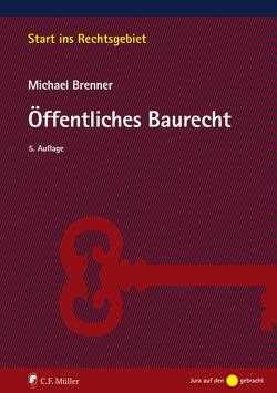 Öffentliches Baurecht von Brenner,  Michael