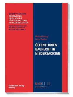 Öffentliches Baurecht in Niedersachsen von Rotaug,  Michael, Weidner,  Frank