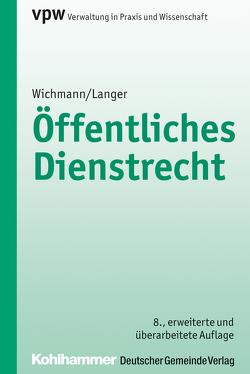 Öffentliches Dienstrecht von Langer,  Karl-Ulrich, Wichmann,  Manfred