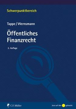Öffentliches Finanzrecht von Tappe,  Henning, Wernsmann,  Rainer