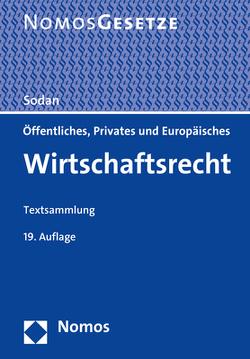 Öffentliches, Privates und Europäisches Wirtschaftsrecht von Sodan,  Helge