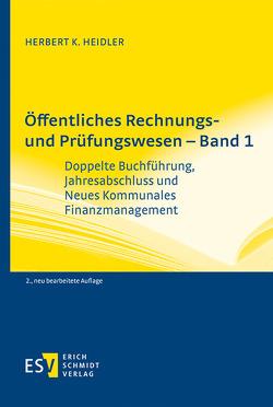 Öffentliches Rechnungs- und Prüfungswesen – Band 1 von Heidler,  Herbert K.