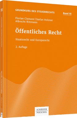 Öffentliches Recht von Clement,  Florian, Holzner,  Stefan, Rittmann,  Albrecht