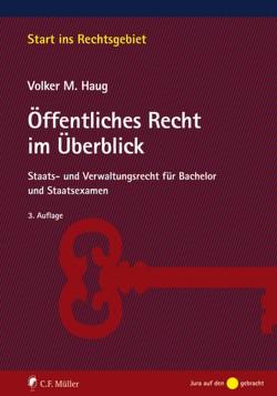 Öffentliches Recht im Überblick von Haug,  Volker M.