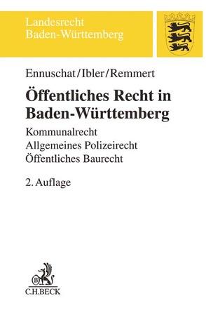 Öffentliches Recht in Baden-Württemberg von Ennuschat,  Jörg, Ibler,  Martin, Remmert,  Barbara
