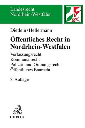 Öffentliches Recht in Nordrhein-Westfalen von Dietlein,  Johannes, Hellermann,  Johannes