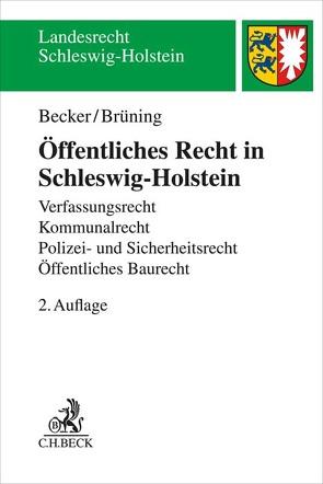Öffentliches Recht in Schleswig-Holstein von Becker,  Florian, Brüning,  Christoph