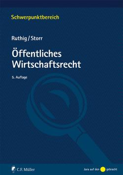 Öffentliches Wirtschaftsrecht von Ruthig,  Josef, Storr,  Stefan