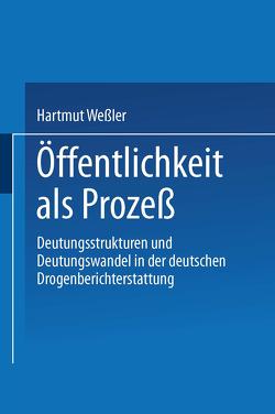 Öffentlichkeit als Prozeß von Wessler,  Hartmut