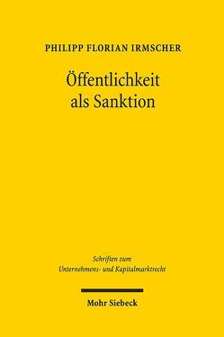Öffentlichkeit als Sanktion von Irmscher,  Philipp Florian