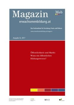 Öffentlichkeit und Markt: Wozu ein öffentliches Bildungswesen? von Lassnigg,  Lorenz, Schmid,  Kurt