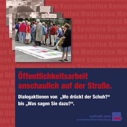 Öffentlichkeitsarbeit anschaulich auf der Straße von Nafroth,  Wolfgang