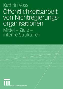Öffentlichkeitsarbeit von Nichtregierungsorganisationen von Voss,  Kathrin