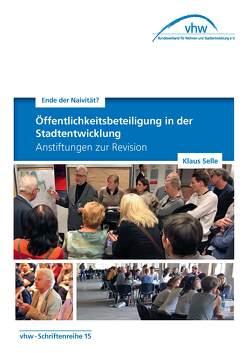 Öffentlichkeitsbeteiligung in der Stadtentwicklung von Selle,  Klaus