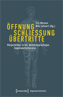 Öffnung – Schließung – Übertritte von Lehnert,  Nils, Meinen,  Iris