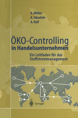 Öko-Controlling in Handelsunternehmen von Bünger,  J., Gerken,  B., Häuslein,  Andreas, Hedemann,  J., Isbarn,  I., Klischewski,  R., Möller,  Andreas, Rolf,  Arno, Wohlgemuth,  V., Zietz,  J.