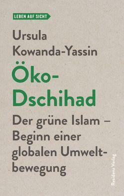 Öko-Dschihad von Kowanda-Yassin,  Ursula